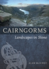 Cairngorms : Landscapes in Stone - Book