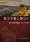 Edinburgh : Landscapes in Stone - Book