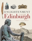 Enlightenment Edinburgh : A Guide - Book