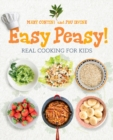 Easy Peasy! : Recipes for Kids to Cook - Book