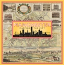 Manchester: Mapping the City - Book