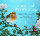 A Wee Bird Was Watching - Book