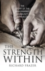 The Strength Within : The Story of the Grassmarket Community Project - Book