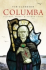 Columba : Pilgrim, Priest & Patron Saint - Book