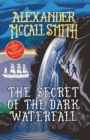 The Secret of the Dark Waterfall : A School Ship Tobermory Adventure (Book 4) - Book