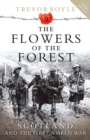 The Flowers of the Forest : Scotland and the First World War - Book