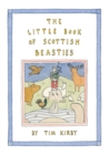 The Little Book of Scottish Beasties - Book