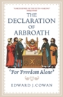 The Declaration of Arbroath : 'For Freedom Alone' - Book