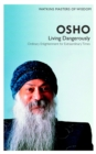Watkins Masters of Wisdom: Osho : Living Dangerously: Ordinary Enlightenment for Extraordinary Times - Book