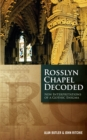 Rosslyn Chapel Decoded - Book