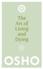 The Art Of Living And Dying - Book