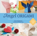 Angel Origami : 15 Easy-to-Make Fun Paper Angels for Gifts or Keepsakes - Book
