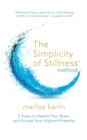 The Simplicity of Stillness Method - Book