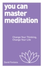 You Can Master Meditation - Book