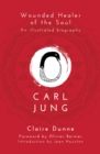 Carl Jung: Wounded Healer of the Soul - Book