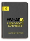 What is a Near-Death Experience? - Book