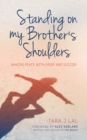 Standing on My Brother's Shoulders - Book