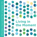 Living in the Moment - Book