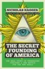 The Secret Founding of America - Book