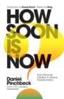 How Soon is Now? : The Handbook for Global Change - Book