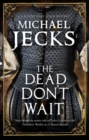 The Dead Don't Wait - Book