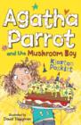 Agatha Parrot and the Mushroom Boy - eBook