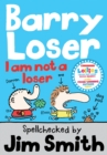 Barry Loser: I am Not a Loser - eBook
