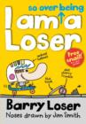 Barry Loser: I am So Over Being a Loser - eBook