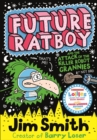 Future Ratboy and the Attack of the Killer Robot Grannies - eBook