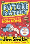 Future Ratboy and the Invasion of the Nom Noms - eBook