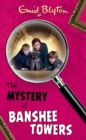 The Mystery of Banshee Towers - eBook