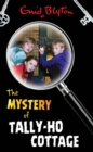 The Mystery of Tally-Ho Cottage - eBook