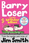Barry Loser and the birthday billions - eBook