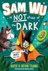 Sam Wu is NOT Afraid of the Dark! - eBook