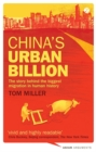 China's Urban Billion : The Story behind the Biggest Migration in Human History - eBook