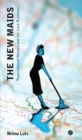 The New Maids : Transnational Women and the Care Economy - eBook