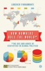 How Numbers Rule the World : The Use and Abuse of Statistics in Global Politics - Book