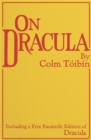 On Dracula : Including a free facsimile edition of Dracula - eBook