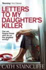 Letters To My Daughter's Killer - Book