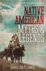 A Brief Guide to Native American Myths and Legends : With a new introduction and commentary by Jon E. Lewis - Book