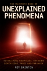 The Mammoth Book of Unexplained Phenomena : From bizarre biology to inexplicable astronomy - Book
