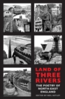 Land of Three Rivers : The Poetry of North-East England - Book