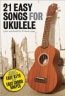 21 Easy Songs For Ukulele - Book