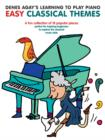 Denes Agay's Learning To Play Piano - Easy Classical Themes - Book