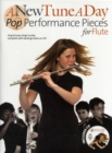 A New Tune a Day : Pop Performance Pieces - Book