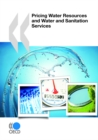 Pricing Water Resources and Water and Sanitation Services - eBook