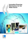 Innovative Financing Mechanisms for the Water Sector - eBook