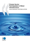 Private Sector Participation in Water Infrastructure - eBook