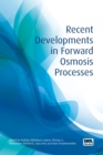 Recent Developments in Forward Osmosis Processes - eBook