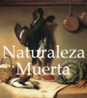 Naturaleza Muerta : Mega Square - eBook